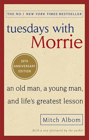 Téléchargez le livre :  Tuesdays With Morrie