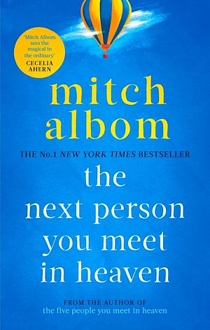 Téléchargez le livre :  The Next Person You Meet in Heaven