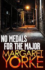 Télécharger le livre :  No Medals For The Major