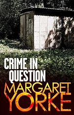 Télécharger le livre :  Crime In Question