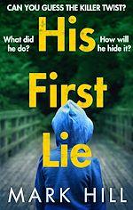 Télécharger le livre :  His First Lie