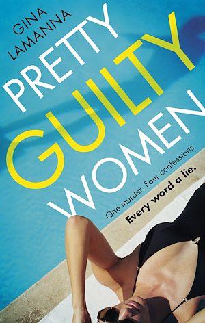Téléchargez le livre :  Pretty Guilty Women