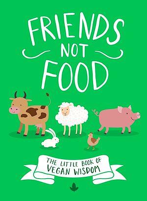 Téléchargez le livre :  Friends Not Food