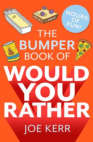 Téléchargez le livre :  The Bumper Book of Would You Rather?