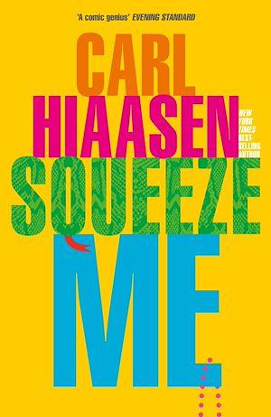 Téléchargez le livre :  Squeeze Me