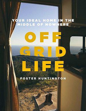 Téléchargez le livre :  Off Grid Life