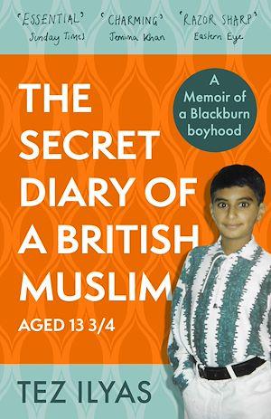 Téléchargez le livre :  The Secret Diary of a British Muslim Aged 13 3/4
