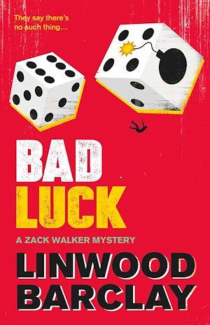 Téléchargez le livre :  Bad Luck