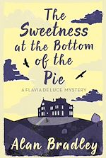 Télécharger le livre :  The Sweetness at the Bottom of the Pie
