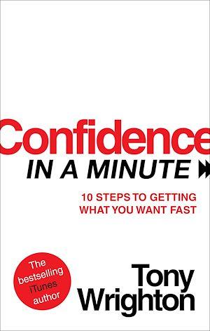 Téléchargez le livre :  Confidence in a Minute