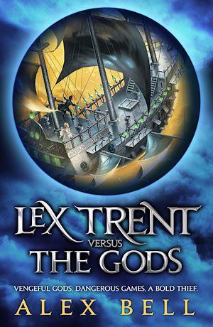 Téléchargez le livre :  Lex Trent Versus The Gods