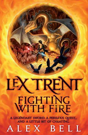 Téléchargez le livre :  Lex Trent: Fighting With Fire