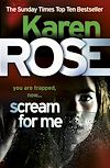 Téléchargez le livre numérique:  Scream For Me (The Philadelphia/Atlanta Series Book 2)