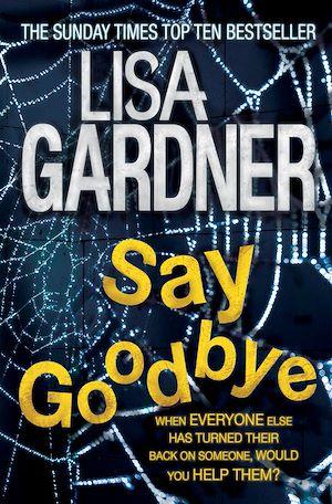 Téléchargez le livre :  Say Goodbye (FBI Profiler 6)