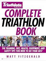 Télécharger le livre :  Triathlete Magazine's Complete Triathlon Book