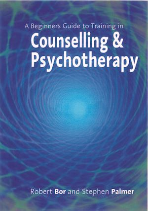 Téléchargez le livre :  A Beginner's Guide to Training in Counselling & Psychotherapy