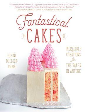 Téléchargez le livre :  Fantastical Cakes