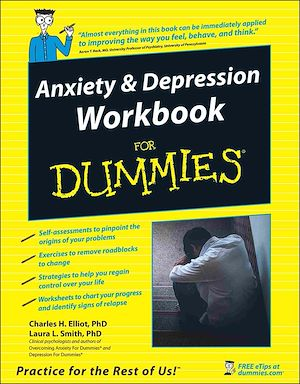 Téléchargez le livre :  Anxiety and Depression Workbook For Dummies