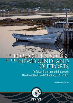 Téléchargez le livre :  The Forgotten Songs of the Newfoundland Outports