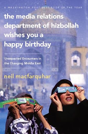 Téléchargez le livre :  The Media Relations Department of Hizbollah Wishes You a Happy Birthday