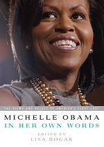 Télécharger le livre :  Michelle Obama in her Own Words