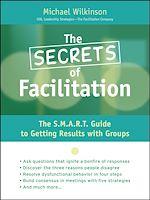 Télécharger cet ebook : The Secrets of Facilitation
