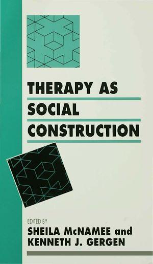 Téléchargez le livre :  Therapy as Social Construction