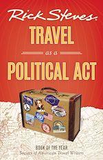 Télécharger le livre :  Rick Steves Travel as a Political Act