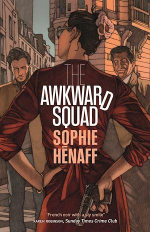Téléchargez le livre :  The Awkward Squad
