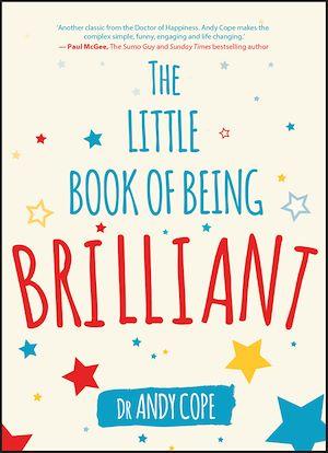 Téléchargez le livre :  The Little Book of Being Brilliant