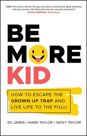 Téléchargez le livre :  Be More Kid