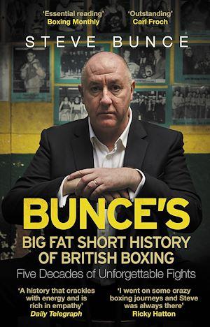 Téléchargez le livre :  Bunce's Big Fat Short History of British Boxing