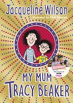 Télécharger le livre :  My Mum Tracy Beaker