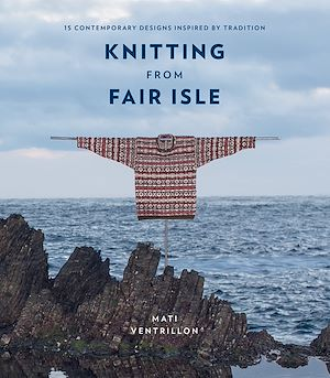 Téléchargez le livre :  Knitting from Fair Isle