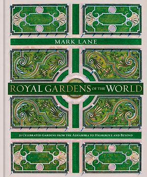 Téléchargez le livre :  Royal Gardens of the World
