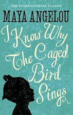 Télécharger le livre :  I Know Why The Caged Bird Sings