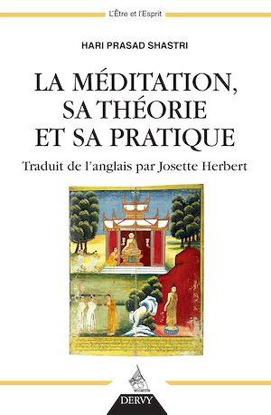 Téléchargez le livre :  La méditation, sa théorie et sa pratique