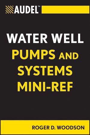 Téléchargez le livre :  Audel Water Well Pumps and Systems Mini-Ref