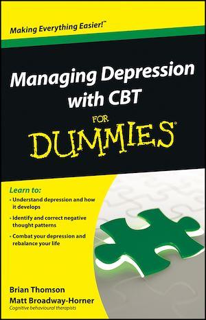 Téléchargez le livre :  Managing Depression with CBT For Dummies