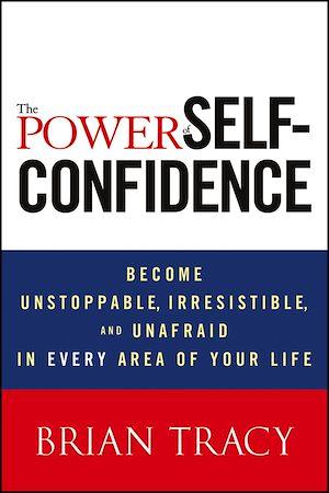 Téléchargez le livre :  The Power of Self-Confidence