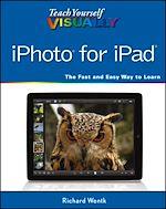Télécharger le livre :  Teach Yourself VISUALLY iPhoto for iPad