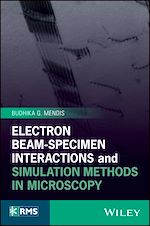 Télécharger le livre :  Electron Beam-Specimen Interactions and Simulation Methods in Microscopy