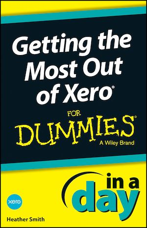 Téléchargez le livre :  Getting the Most Out of Xero In A Day For Dummies