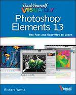 Télécharger le livre :  Teach Yourself VISUALLY Photoshop Elements 13