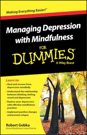 Téléchargez le livre :  Managing Depression with Mindfulness For Dummies