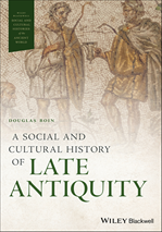 Télécharger le livre :  A Social and Cultural History of Late Antiquity