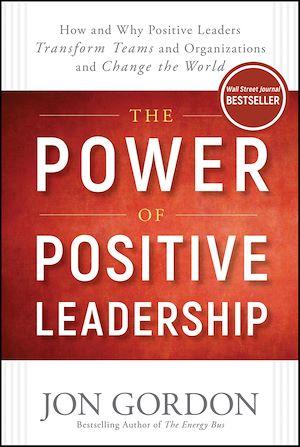 Téléchargez le livre :  The Power of Positive Leadership