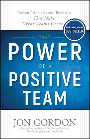 Téléchargez le livre :  The Power of a Positive Team