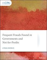 Télécharger le livre :  Frequent Frauds Found in Governments and Not-for-Profits
