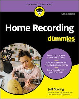 Téléchargez le livre :  Home Recording For Dummies